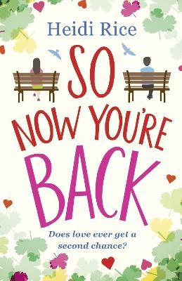 So Now You're Back -