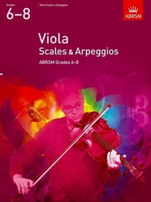 Viola Scales & Arpeggios, ABRSM Grades 6-8 -