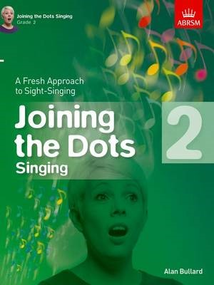 Joining the Dots Singing, Grade 2 -
