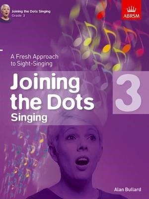 Joining the Dots Singing, Grade 3 -