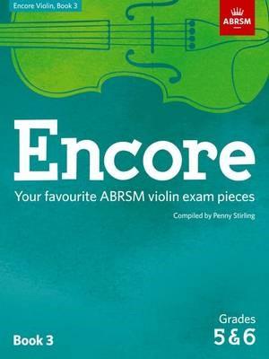 Encore Violin, Book 3, Grades 5 & 6 -