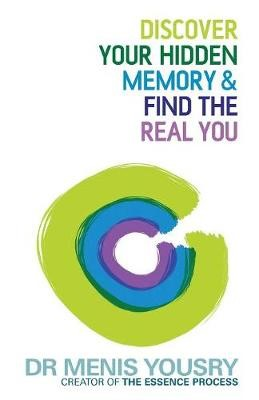 Discover Your Hidden Memory & Find the Real You -