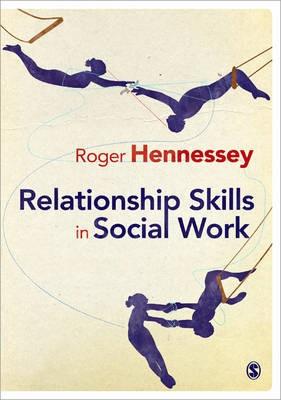 Relationship Skills in Social Work -