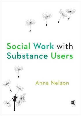 Social Work with Substance Users -