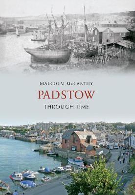 Padstow Through Time - pr_37765