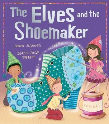 The Elves and the Shoemaker -