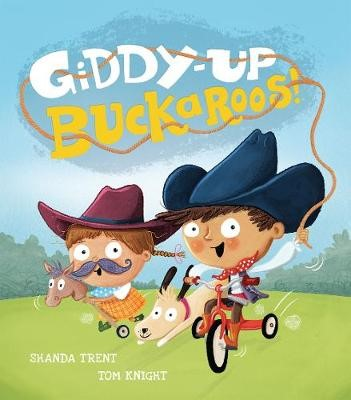 Giddy-up, Buckaroos! -