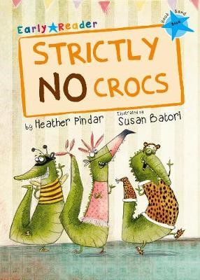 Strictly No Crocs (Blue Early Reader) - pr_208973