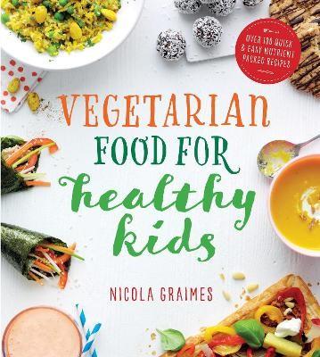 Vegetarian Food for Healthy Kids -