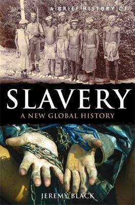 A Brief History of Slavery -