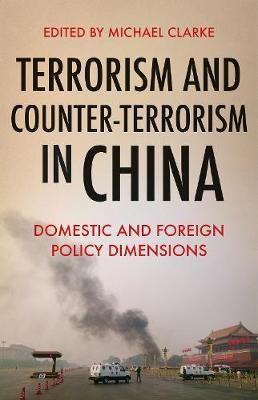Terrorism and Counter-Terrorism in China -