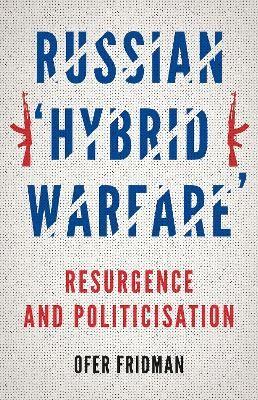 Russian 'Hybrid Warfare' -