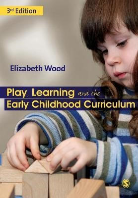 Play, Learning and the Early Childhood Curriculum -