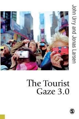 The Tourist Gaze 3.0 -