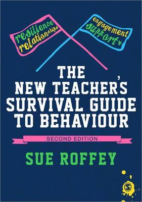 The New Teacher's Survival Guide to Behaviour -