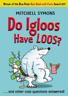 Do Igloos Have Loos? -