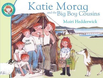 Katie Morag and the Big Boy Cousins -
