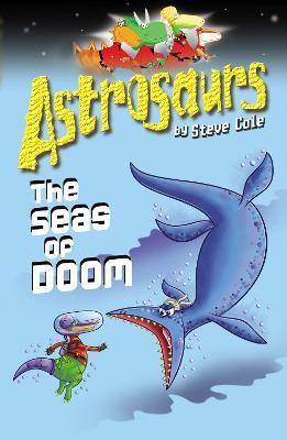 Astrosaurs 3: The Seas Of Doom -