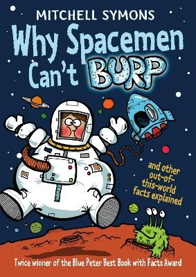 Why Spacemen Can't Burp... -