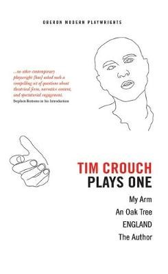 Tim Crouch: Plays One -