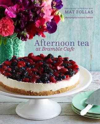 Afternoon Tea at Bramble Cafe -