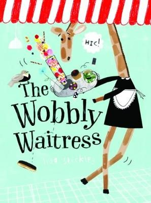 The Wobbly Waitress -