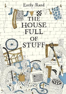 The House Full of Stuff -