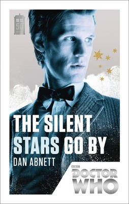 Doctor Who: The Silent Stars Go By -
