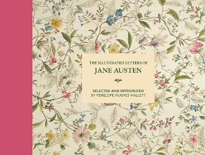 The Illustrated Letters of Jane Austen -