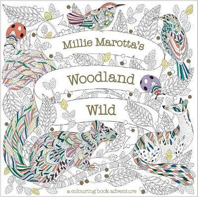 Millie Marotta's Woodland Wild -