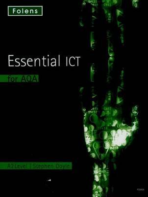 Essential ICT A Level: A2 Student Book for AQA - pr_32005