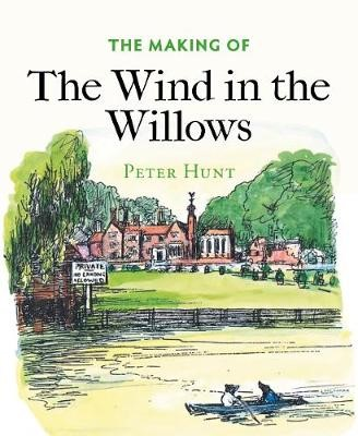The Making of The Wind in the Willows -