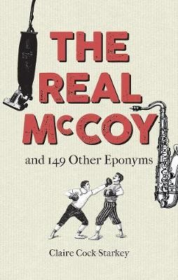 The Real McCoy and 149 other Eponyms -