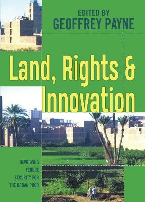 Land, Rights and Innovation -