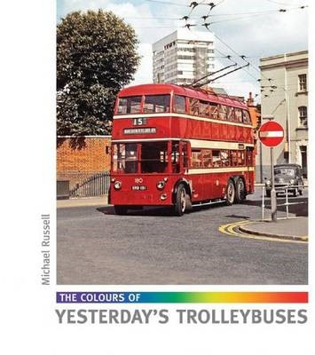 The Colours of Yesterday's Trolleybuses - pr_201339