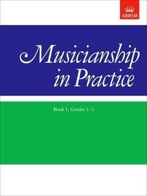 Musicianship in Practice, Book I, Grades 1-3 -