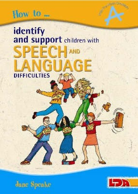 How to Identify and Support Children with Speech and Language Difficulties - pr_23683