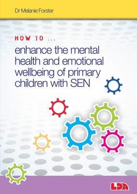How to Enhance the Mental Health and Emotional Wellbeing of Primary Children with SEN - pr_209716