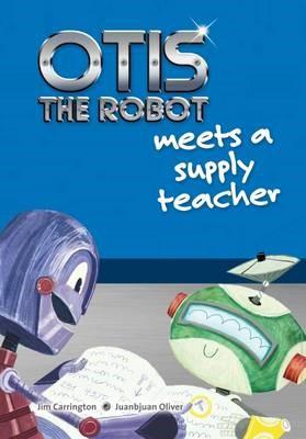 Otis the Robot Meets a Supply Teacher -