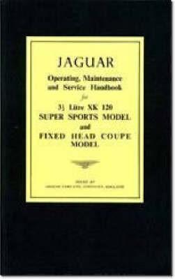 Jaguar XK120 Owner's Handbook -