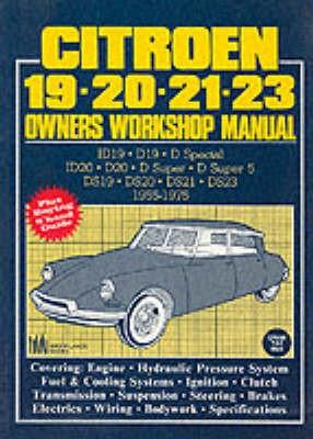 Citroen 19, 20, 21, 23 1955-75 Owner's Workshop Manual -