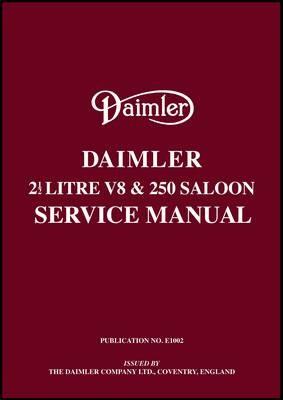 Daimler 2.5 V8 and 250 Saloon Service Manual - pr_16218