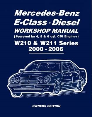 Mercedes-Benz E-Class Diesel Workshop Manual W210 & W211 Series 2000-2006 Owners Edition - pr_209201
