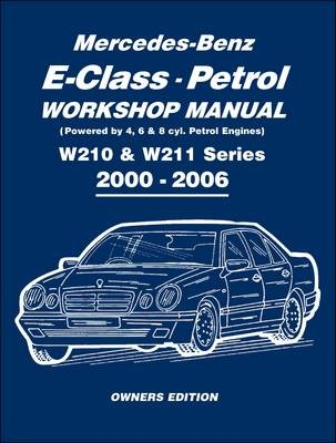 Mercedes-Benz E-class Petrol Workshop Manual W210 & W211 Series 2000-2006 Owners Edition - pr_20265