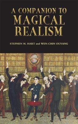 A Companion to Magical Realism -