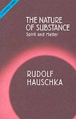 The Nature of Substance -