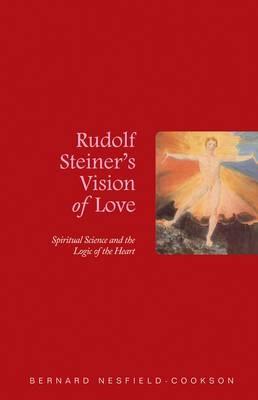 Rudolf Steiner's Vision of Love -