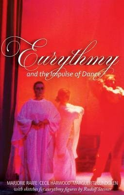 Eurythmy and the Impulse of Dance -