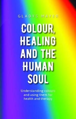 Colour, Healing and the Human Soul - pr_432052