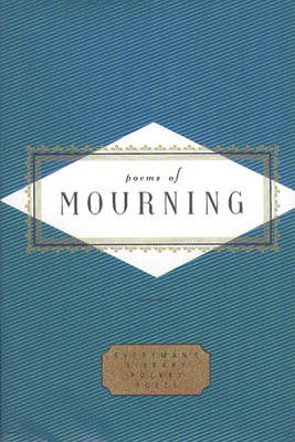 Poems Of Mourning -